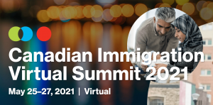 Canadian Immigration Virtual Summit 2021