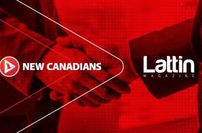 New Canadians – LATTIN Magazine